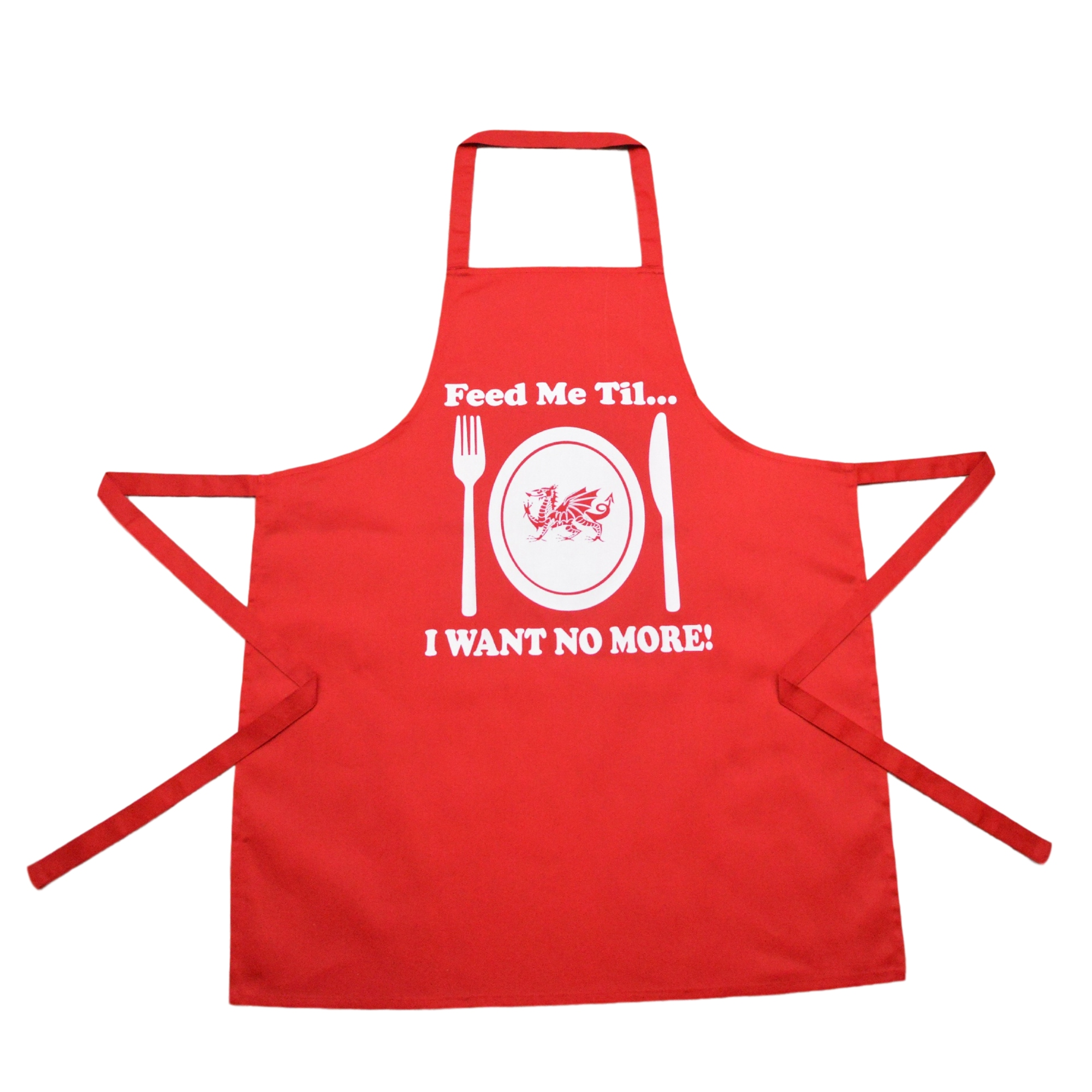 Welsh Apron: Feed me til....