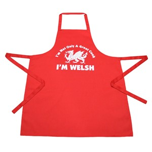 Welsh Apron: I'm not only great- I am Welsh!